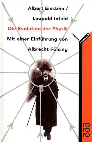 Die Evolution der Physik. - Einstein, Albert, Infeld, Leopold