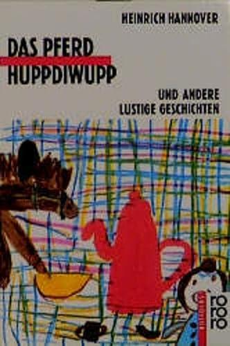 9783499200052: Das Pferd Huppdiwupp und andere lustige Geschichten