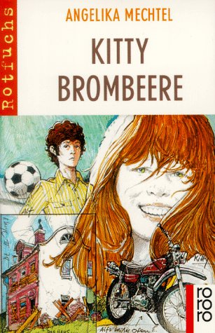 Kitty Brombeere: Mechtel, Angelika
