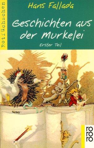 9783499202339: Geschichten aus der Murkelei