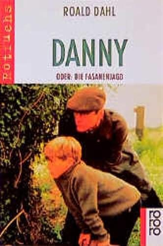Danny oder Die Fasanenjagd. rororo rotfuchs 315: Dahl,Roald