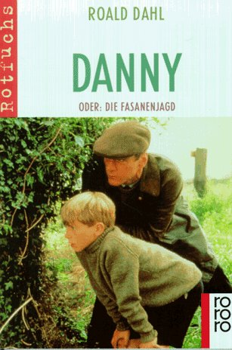 9783499203152: Danny, Oder Die Fasanenjagd: Danny, Oder Die Fasanenjagd