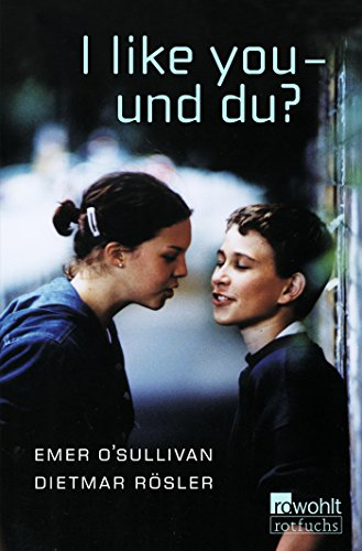 9783499203237: I Like You-Und Du (Fiction, Poetry & Drama) (English and German Edition)