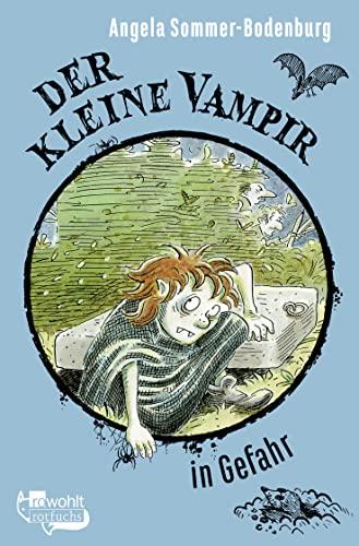 9783499204012: Der Kleine Vampir in Gefahr: Der Kleine Vampir in Gefahr