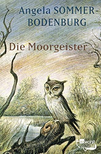 9783499204296: Die Moorgeister. ( Ab 10 J.).