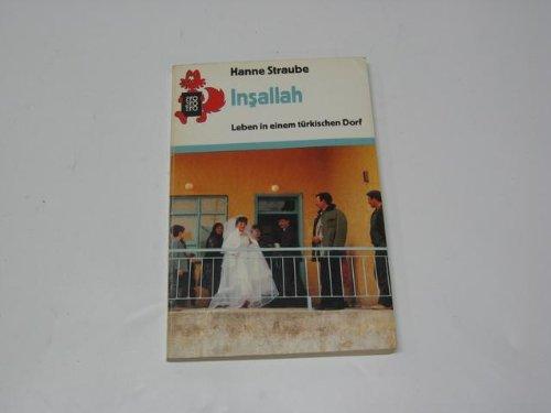 9783499205347: Insallah. Leben in einem t�rkischen Dorf
