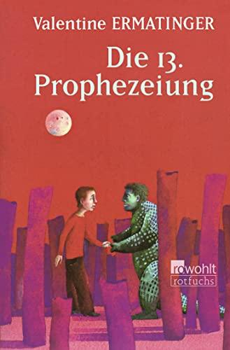 Die dreizehnte Prophezeiung: Valentine Ermatinger