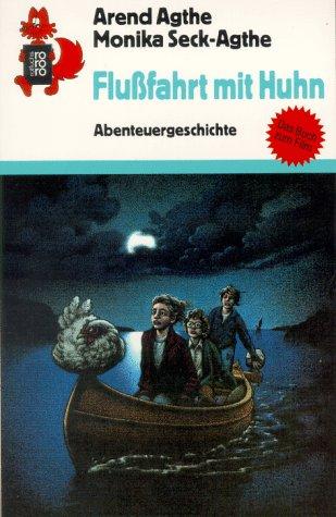 9783499205408: Flußfahrt mit Huhn. Abenteuergeschichte. ( Ab 9 J.).