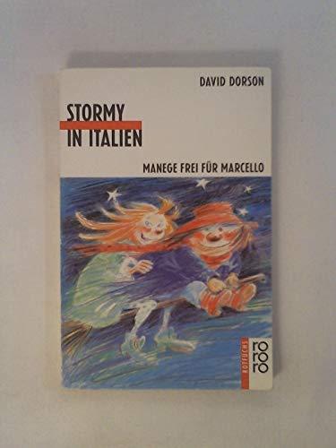 Stormy in Italien. Manege frei für Marcello: David Dorson