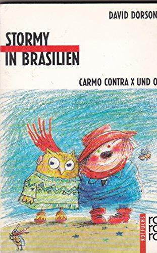 Stormy in Brasilien. ( Ab 9 J.).: Dorson, David und