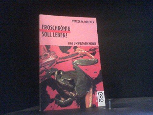 9783499207020: Froschkönig soll leben!