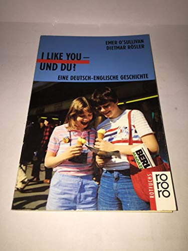 9783499207143: I Like You - Und Du?