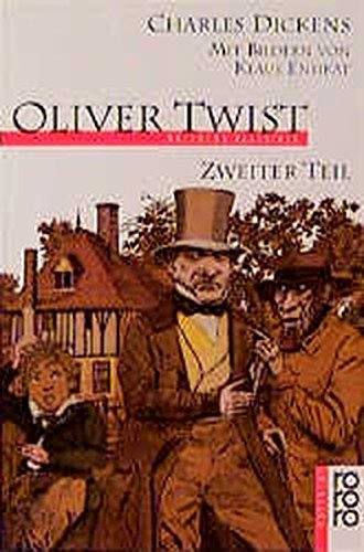 Oliver Twist (Fiction, Poetry & Drama) Teil: Dickens, Charles