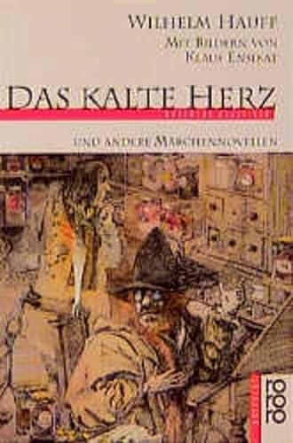 Das kalte Herz und andere Märchennovellen: Hauff, Wilhelm