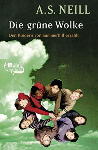 Die Grune Wolke (German Edition): A.S. Neill