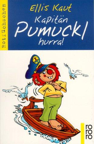 Kapitän Pumuckl hurra.: Kaut, Ellis
