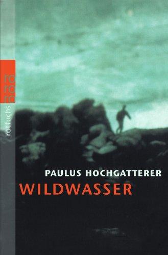 9783499209390: Wildwasser