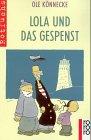 9783499209468: Lola und das Gespenst. ( Ab 8 J.).
