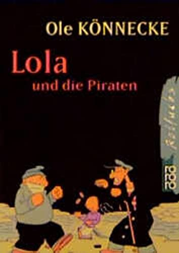 9783499209802: Lola und die Piraten