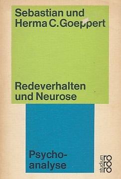 9783499210655: Redeverhalten und Neurose (Rororo-Studium ; 65 : Psychoanalyse) (German Edition)