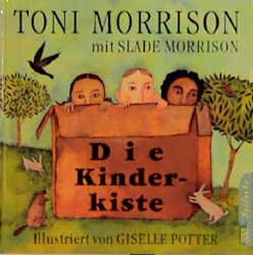 Die Kinderkiste. - Toni, Morrison, Morrison Slade und Potter Giselle