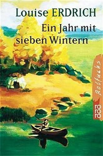 Ein Jahr mit sieben Wintern. (3499211564) by Erdrich, Louise