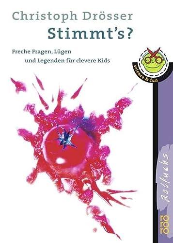 9783499211638: Stimmt's?: Freche Fragen, Lügen und Legenden für clevere Kids