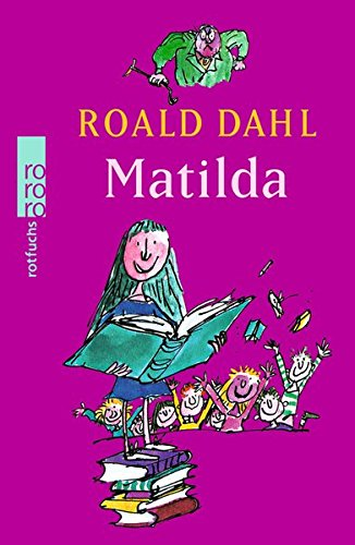 Matilda [ in German ] (German Edition): Dahl, Roald; Quentin