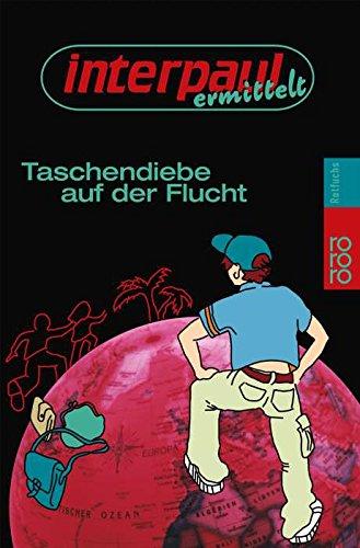 Interpaul ermittelt: Taschendiebe auf der Flucht. (3499211874) by Mestron, Herve