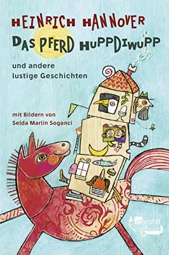 9783499212000: Das Pferd Huppdiwupp und andere lustige Geschichten.
