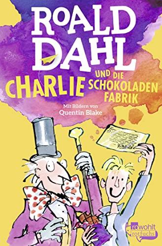 9783499212116: Charlie und die Schokoladenfabrik