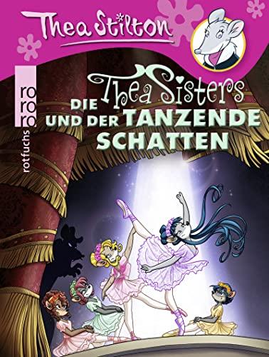9783499212758: Die Thea Sisters und der tanzende Schatten