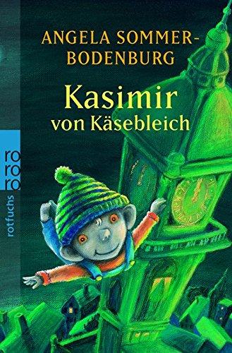 9783499213137: Kasimir von Käsebleich