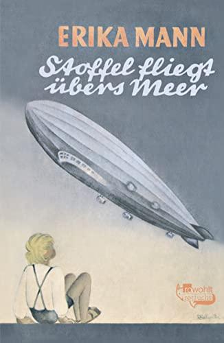9783499213311: Stoffel fliegt übers Meer