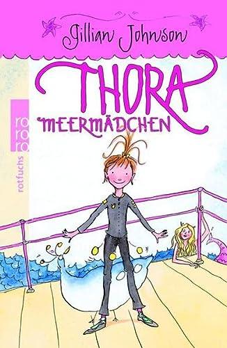 9783499213533: Thora Meermädchen