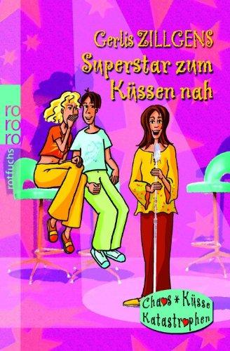 9783499213670: Superstar zum Küssen nah