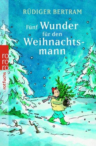9783499213748: Funf Wunder Fur Den Weihnachtsmann (German Edition)