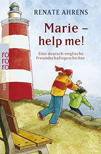 9783499213762: Marie - Help me!: Eine deutsch-englische Freundschaftsgeschichte