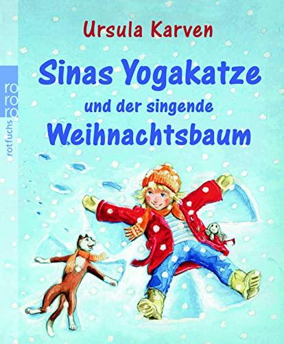 9783499214523: Sinas Yogakatze und der singende Weihnachtsbaum