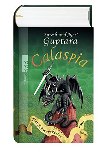9783499214547: Calaspia. Der Schwertkodex