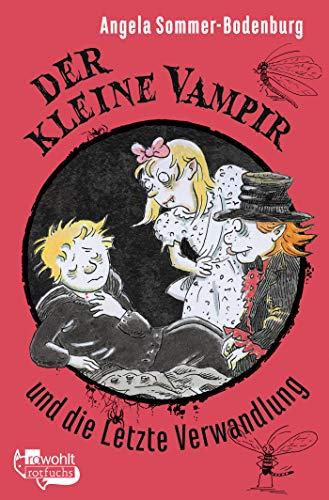 9783499214592: Der Kleine Vampir und die letzte Verwandlung
