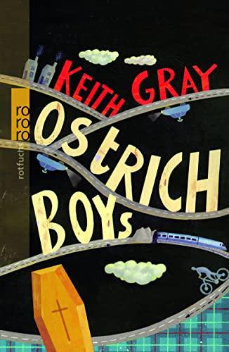 9783499215322: Ostrich Boys
