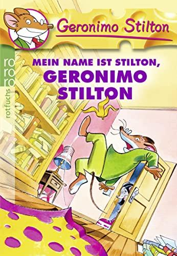 9783499216367: Mein Name Ist Stilton, Geronimo Stilton (German Edition)