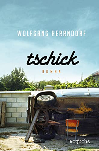 9783499216510: Tschick (German Edition)