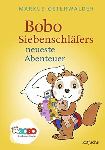 9783499217067: Bobo Siebenschl�fers neueste Abenteuer: Bildgeschichten f�r ganz Kleine