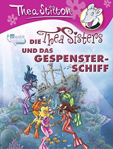 9783499217326: Die Thea Sisters und das Gespensterschiff
