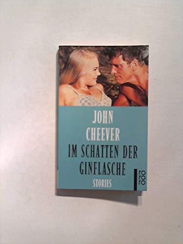 9783499220135: Im Schatten der Ginflasche - Stories