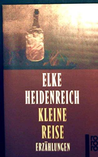 9783499220197: Kleine Reise - Erzählungen