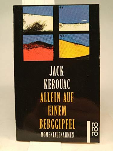 9783499220241: Jack Kerouac: Allein Auf Einem Berggipfel (Lonesome Traveller)