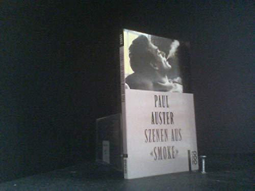 """Szenen aus """"Smoke"""". Dt. von Werner Schmitz: Auster, Paul:"""